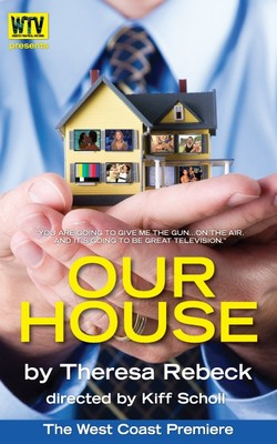 Our House by SMASH creator Theresa Rhebeck